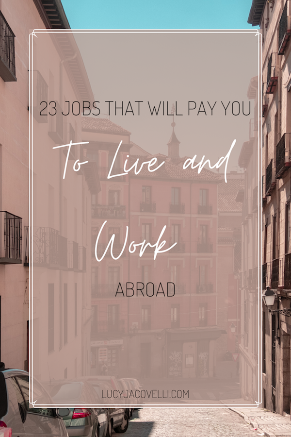 image for pinterest jobs that will pay you to live and work abroad