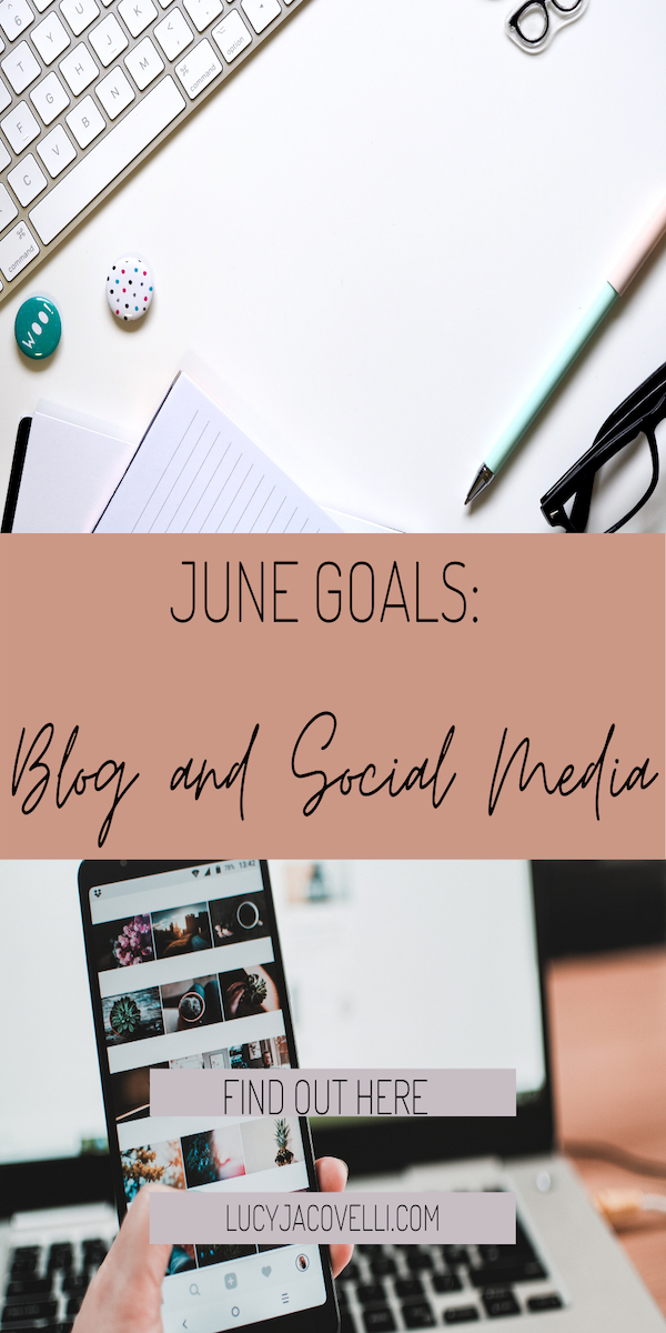 june goal setting for my blog and social media growth