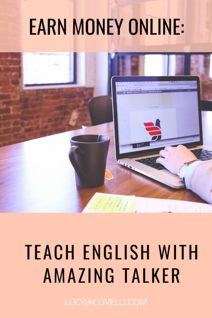 EARN MONEY TEACHING ENGLISH ONLINE WITH AMAZING TALKER