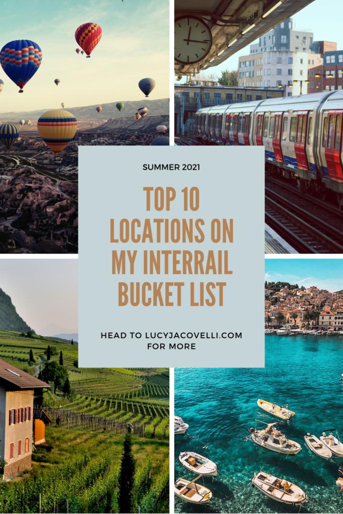 top 10 locations on my interrail bucket list summer 2021 lucyjacovelli.com